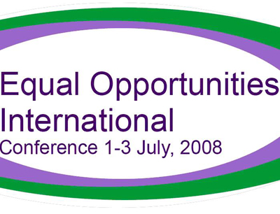 Equal Opportunity Internation Conference 1 - 3 July, 2008